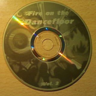 Fire On The Dancefloor Vol.2