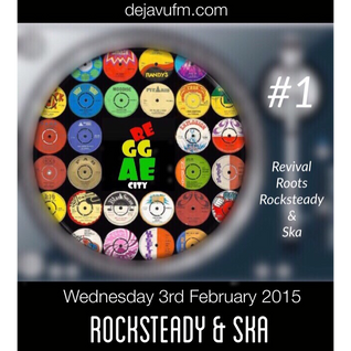 REGGAE CITY ROCKSTEADY & SKA Ediition #1
