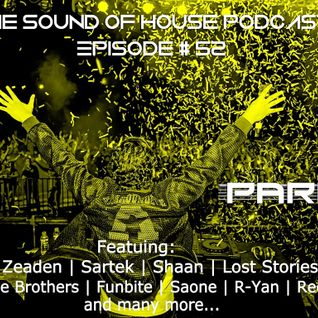 Parax- The Sound Of House Podcast Episode # 52