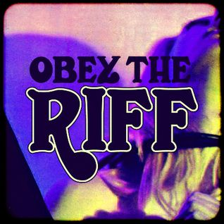 Obey The Riff #30 (Mixtape)