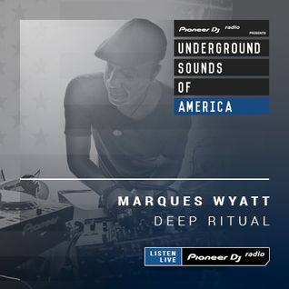 Marques Wyatt - Deep Ritual #001 (Underground Sounds Of America)