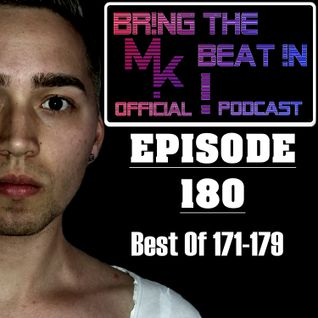 BR!NG THE BEAT !N Official Podcast [SPECIAL Episode 180; BEST OF 171-179]