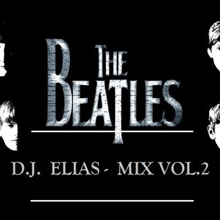 Dj Elias - The Beatles Mix Vol.2