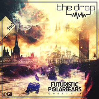 The Drop 140 (feat. Futuristic Polar Bears)