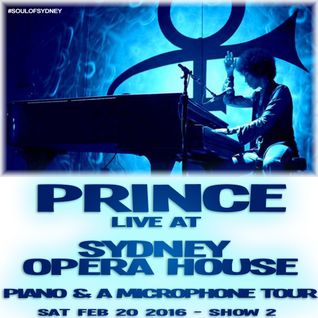 SOUL OF SYDNEY 272: PRINCE live at Sydney Opera House (Full Show)