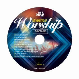 60 Minutes Of WORSHIP Mixtape - Volume FIVE