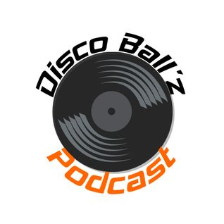Disco Ball'z March Podcast 2014
