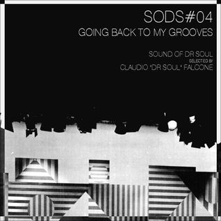 """SODS#04 """"Going Back To My Grooves"""""""