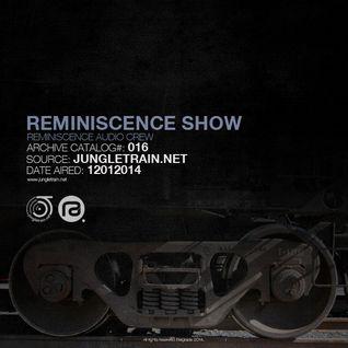 Reminiscence Show 12012014 @ Jungletrain.net