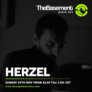 TheBasement Radioshow #099 - Ibiza Global Radio * Herzel Guest Mix