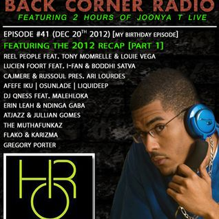 BACK CORNER RADIO: Episode #41 [My Birthday Episode] 2012 Recap Part. 1 (Dec 20th 2012)