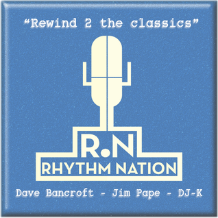 """Rhythm Nation presents """"Rewind 2 the classics"""" with DJ-K & Special Guests Dave Bancroft & Jim Pape"""