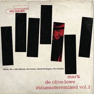 Mark de Clive-Lowe #bluenoteremixed vol.1