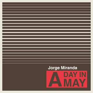 Jorge Miranda - One Day In May
