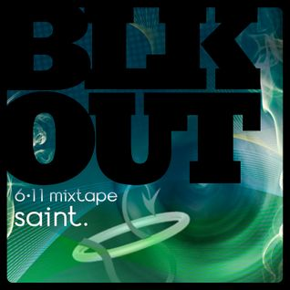 BLKOUT mixtape (June 2011) by saint.