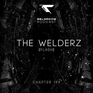 //Reloading-Podcast//-Chapt.199-The Welderz (Flash)