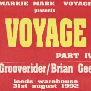 THE VOYAGE - LEEDS WAREHOUSE 1992 - FEAT BRYAN GEE - JJ FROST & GROOVERIDER