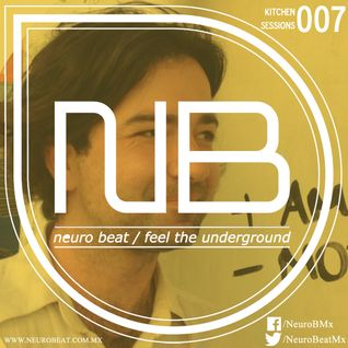 NeuroBeat Kitchen Sessions 007 by Skooma