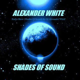 Alexander White (Shades of Sound Ep 22)