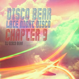 Disco Bear Late Night Disco Chapter 9