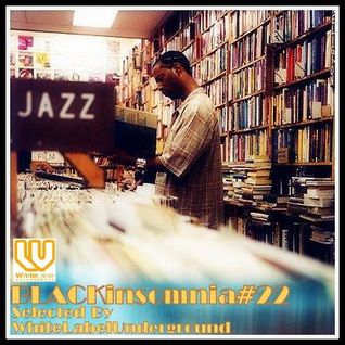 "BLACKinsomnia#22(Luxury Mix...theme of "" 70min Journey of Jazzy Groove"")"
