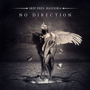 Bazooka - No Direction (Mixed by Naga Cobra & Skip)