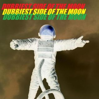Dubbiest Side Of The Moon