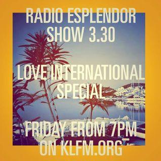Radio Esplendor #3.30. Love International Special