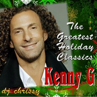 Kenny G - Greatest Holiday Classics
