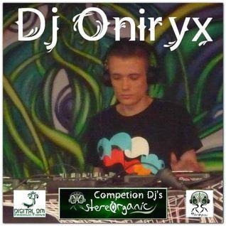 Dj Oniryx - Competition DJs StereOrganic (30-10-2013 Digital Om Prod)