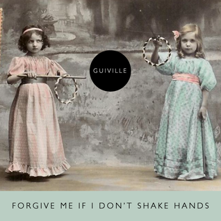 Forgive Me If I Don't Shake Hands