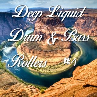 Deep Liquid Drum & Bass Rollers #4