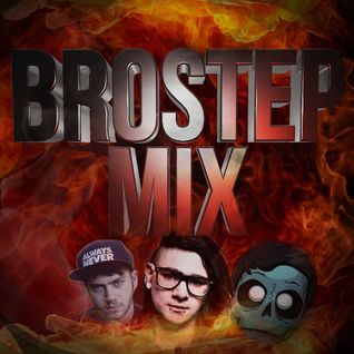 Dubstep/Brostep  Mix!
