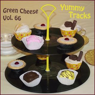 Green Cheese Vol 66 - Yummy Tracks