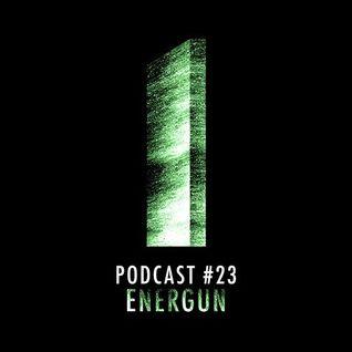 Monolith Podcast #23 Energun