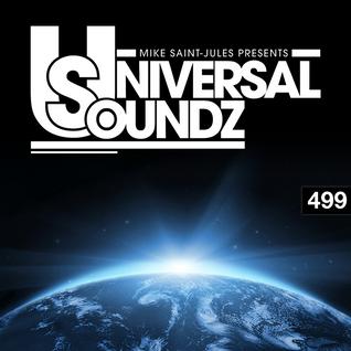 Mike Saint-Jules pres. Universal Soundz 499