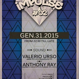 Valerio Urso @ Impulse #02 - 31-01-2015