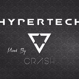 HYPERTECH Mixed By Dj Crash  //Free Download//