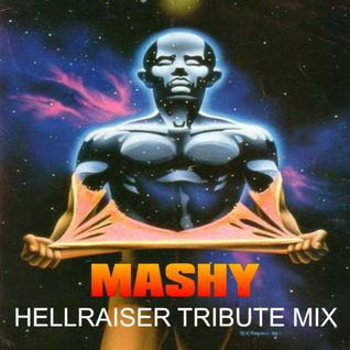 Mashy - Hellraiser Tribute Mix