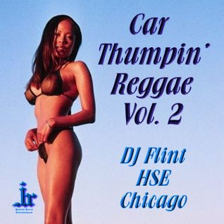 Car Thumpin' Reggae Volume 2