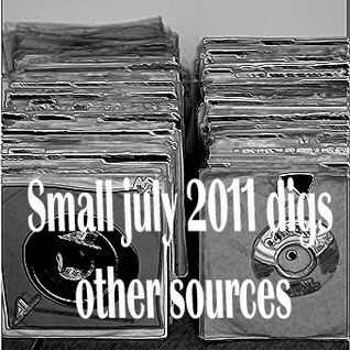 Small july 2011 digs ; other sources