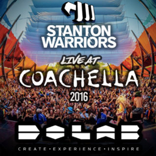 Stanton Warriors Podcast #043: Live at Coachella 2016