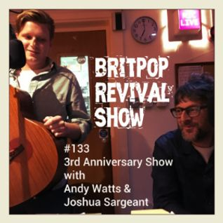 Britpop Revival Show #133 3rd Anniversary Show 18th November 2015