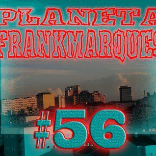 Planeta FrankMarques #56 02maio2012
