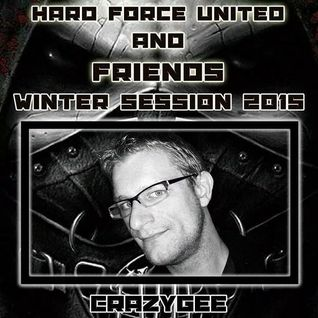 HARD FORCE UNITED and Friends (WINTER SESSION 2015)