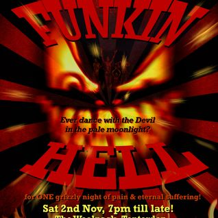 """Funkin Hell (""""Let's get this party started"""" set)"""