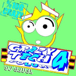 DJ CRUEL presents CRAZY TECH 4