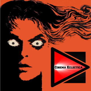 Cinema Eclectica 42 - A Slightly Messed Up Italian H-H-H-Halloween