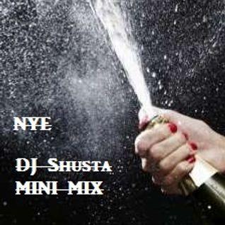 DJ Shusta - NYE (Minimix)