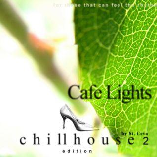 Cafe Lights - Chillhouse edition 2 - disc 2